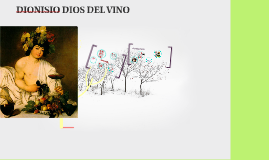Copy of DIONISIO DIOS DEL VINO