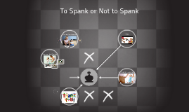 To Spank or Not to Spank