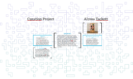 Curation Project                                    Alyssa T