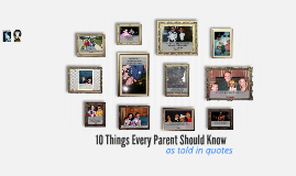 10 Things Every Parent Should Know