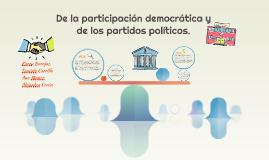 De la participación democrática y de los partidos políticos.