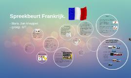 Copy of Spreekbeurt Frankrijk.