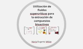 Utilización de fluidos supercríticos para la extracción de c