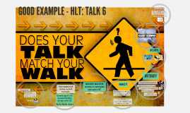 HLT Talk 6: Good Example
