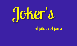 Joker's Pitch