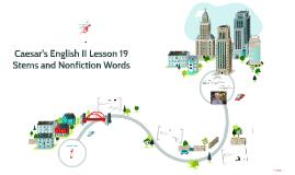 Caesar's English II Lesson 19