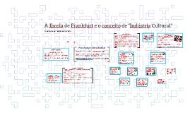 """A Escola de Frankfurt e o conceito de """"Indústria Cultural"""""""