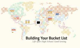 Building Your Bucket List