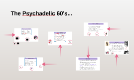 Copy of The Schizophrenic 60's...