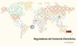 Reguladores del Comercio Electrónico