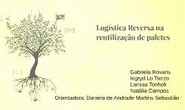 Logística Reversa na reutilização de paletes