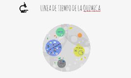 LINEA DE TIEMPO DE LA QUIMICA