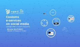 Customs e-services on social media