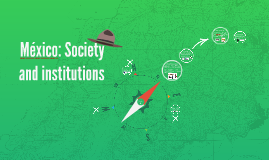México: Society and institutions