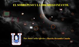 Copy of EL SOBREPESO Y LA OBESIDAD INFANTIL