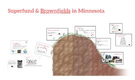 Superfund Law & Brownfields in Minnesota