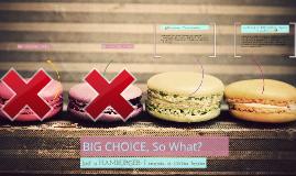 Big Choice,
