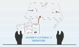 ASAMBLEA GENERAL 2º TRIMESTRE