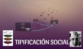 TIPIFICACIÓN SOCIAL