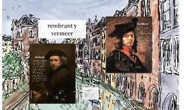 Rembrandt y Vermeer