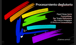 Procesamiento sistémico de la deglución y su abordaje