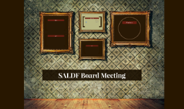 SALDF Board Meeting