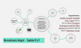 Mercadotecnia Integral Capítulo IV y V