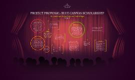 Blue Canvas Scholarship - Project Proposal