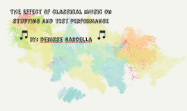 The Effect of classical music on studying and test performan