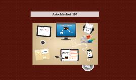 Asia market 101