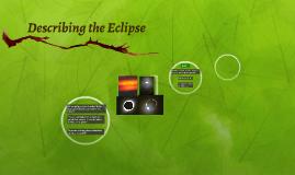 Describing the Eclipse
