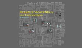 Copy of PICASSO DE VACACIONES: La casa fenomenológica