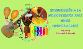 Introducción a la Musicoterapia para Niños hospitalizados