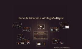 Curso de Iniciación a la Fotografia Digital