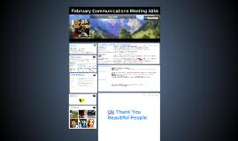 February Communications Meeting 2016