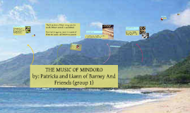 Copy of Copy of THE MUSIC OF MINDORO