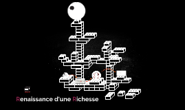 Renaissance d'une Richesse