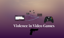 Violence in Video Games