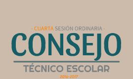 Copy of C.T.E 16-17: Cuarta sesión ordinaria