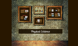 Copy of Physical Evidence