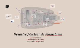 Desastre Nuclear Fukishima