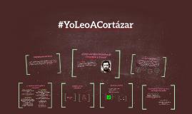 #YoLeoACortázar