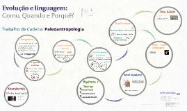 A Evolução da Linguagem