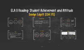 ELA 11 Reading: Student Achievement and Attitude