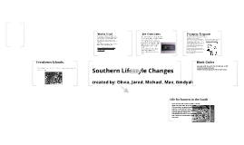 Southern Lifestyle Changes