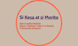 Copy of Si Kesa at si Morito