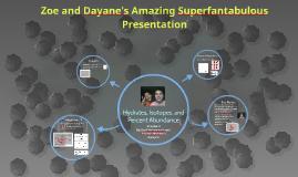 Zoe and Dayane's amazing superfantabulous presentation