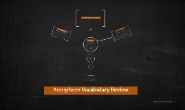 Accuplacer Vocabulary Review