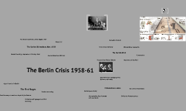 The Berlin Crisis 1958-61