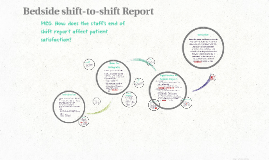 Copy of Bedside shift-to-shift Report